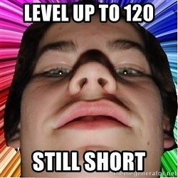 Nordlingsyndrome - level up to 120 still short