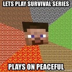 Minecraft Guy - Lets play survival series plays on peaceful