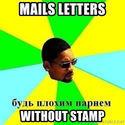 Badboy - Mails letters without stamp
