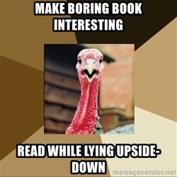 Quirky Turkey - MAKE BORING BOOK INTERESTING READ WHILE LYING UPSIDE-DOWN