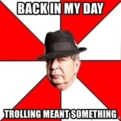 Pawn Stars - BACK IN MY DAY  TROLLING MEANT SOMETHING