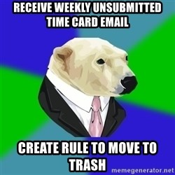 Polar Employee Bear - Receive weekly unsubmitted time card email create rule to move to trash