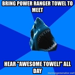 """fyeahswimshark - bring power ranger towel to meet hear """"awesome towel!"""" all day"""