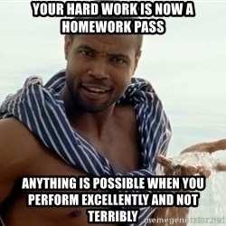 Old Spice Diamonds - your hard work is now a homework pass anything is possible when you perform excellently and not terribly