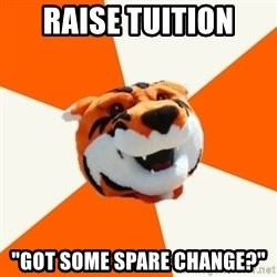 "Idea Ritchie - Raise tuition ""Got some spare change?"""