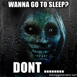 NEVER ALONE  - Wanna go to sleep? dont ........