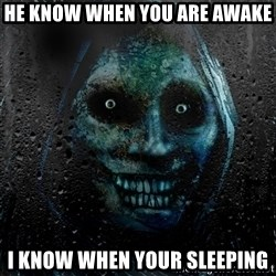 NEVER ALONE  - he know when you are awake i know when your sleeping