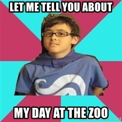 Casual Homestuck Fan - LEt me tell you about my day at the zoo