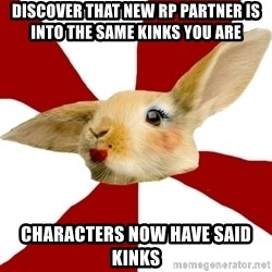 SmutRabbit - Discover that new rp partner is into the same kinks you are characters now have said kinks