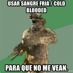 philosoraptor call of duty - USAR SANGRE FRIA / COLD BLOODED PARA QUE NO ME VEAN.