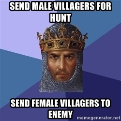 Age Of Empires - send male villagers for hunt send female villagers to enemy