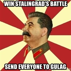STALINVK - WIN STALINGRAD'S BATTLE SEND EVERYONE TO GULAG