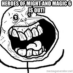 Happy Forever Alone - heroes of might and magic 6 is out!