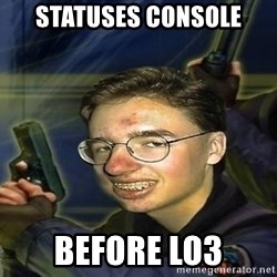 True player of Counter Strike - STATUSES CONSOLE BEFORE LO3