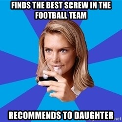 Middle Class Milf - finds the best screw in the football team recommends to daughter