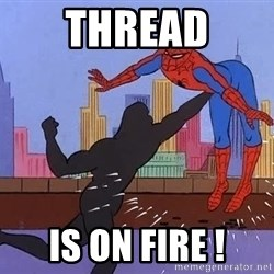 crotch punch spiderman - THREAD IS ON FIRE !