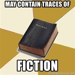 Denial Bible - may contain traces of fiction