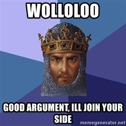 Age Of Empires - wolloloo good argument, ill join your side