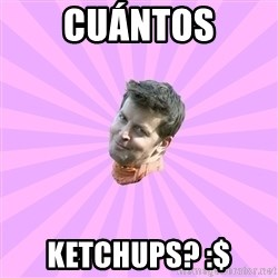 Sassy Gay Friend - cuántos ketchups? :$