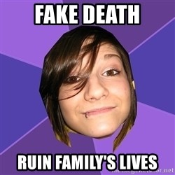 Clinically Insane Scene Girl - fake death ruin family's lives