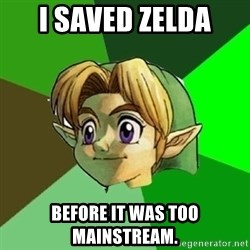 Hipster Link - i saved zelda before it was too mainstream.