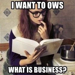 Hipster College Student - I want to OWS What is business?