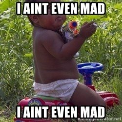 Swagger Baby - i aint even mad i aint even mad