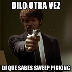 Jules Pulp Fiction - DILO OTRA VEZ DI QUE SABES SWEEP PICKING