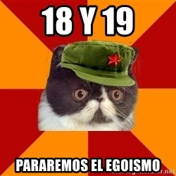 Communist Cat - 18 y 19 pararemos el egoismo