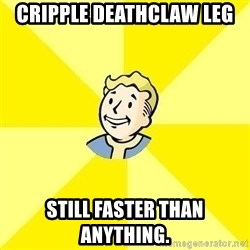 Fallout 3 - Cripple DeathClaw Leg STill faster than anything.