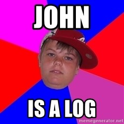 Obviously Redneck Teenager - JoHN Is a log