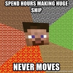 Minecraft Guy - Spend hours making huge ship Never moves