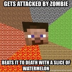 Minecraft Guy - GETS ATTACKED BY ZOMBIE BEATS it to death with a slice of watermelon