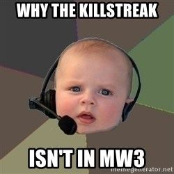 FPS N00b - Why the killstreak isn't in MW3
