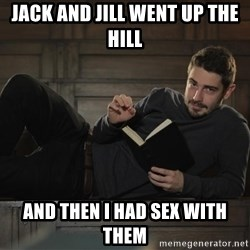 Sexy Nathan - jack and jill went up the hill and then i had sex with them