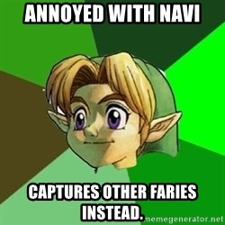 Hipster Link - annoyed with navi captures other faries instead.