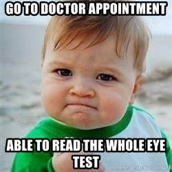Victory Baby - Go to doctor appointment Able to read the whole eye test