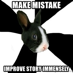 Roleplaying Rabbit - make mistake improve story immensely