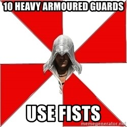 Assassins Creed Ezio - 10 heavy ARMOURED guards use fists
