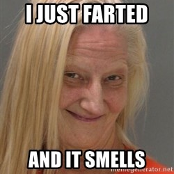 Prison Lady Like Yeahh - i just farted  and it smells
