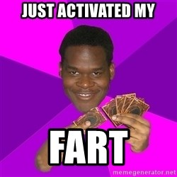 Cunning Black Strategist - just activated my fart
