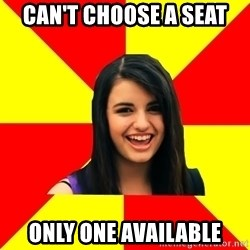 Rebecca Black - Can't choose a seat only one available