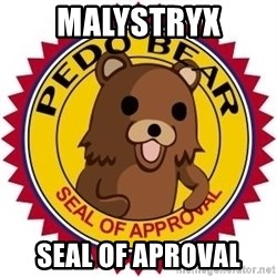 Seal Of Approval - Malystryx seal of aproval
