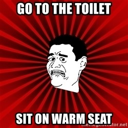 Afraid Yao Ming trollface - go to the toilet sit on warm seat