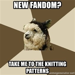 Fyeahknittingalpaca - New fandom? TAKE ME TO THE KNITTING PATTERNS