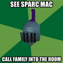 Runescape Advice - see sparc mac call family into the room