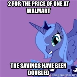 Why Not Luna? - 2 for the price of one at walmart the savings have been doubled