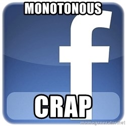 Facebook Logo - monotonous crap