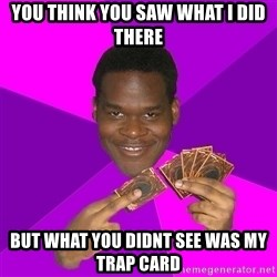 Cunning Black Strategist - You think you saw what i did there but what you didnt see was my trap card