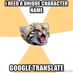 facebook roleplay ocelot - I need a unique character name google translate